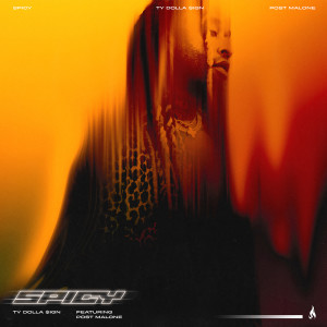 Post Malone的專輯Spicy (feat. Post Malone) (Explicit)