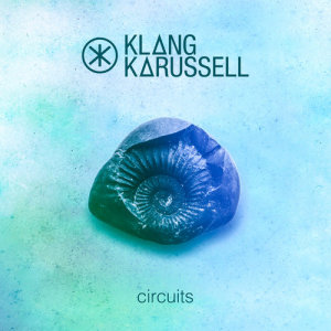 Album Circuits from Klangkarussell