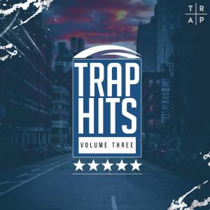 Trap Hits Volume Three