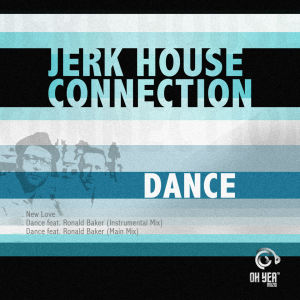 Listen to Dance song with lyrics from Jerk House Connection