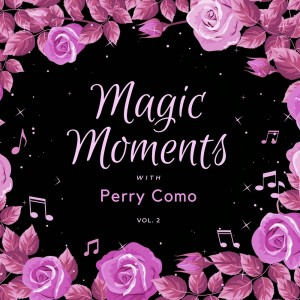 Magic Moments with Perry Como, Vol. 2