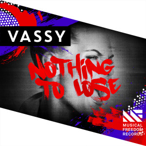 Vassy的專輯Nothing To Lose