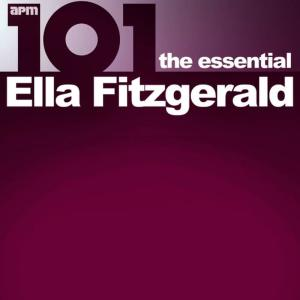 Ella Fitzgerald的專輯101 - The Essential Ella Fitzgerald