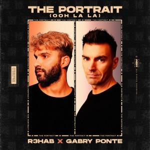 R3hab的專輯The Portrait (Ooh La La)