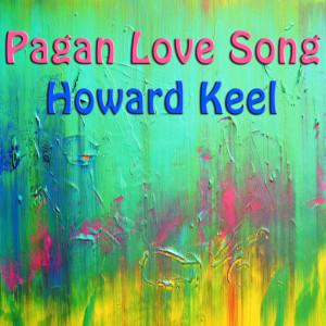 Album Pagan Love Song from Howard Keel