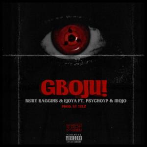 Album GBOJU! (Explicit) from Remy Baggins