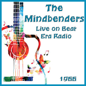 Album Live on Beat Era Radio 1966 from The Mindbenders