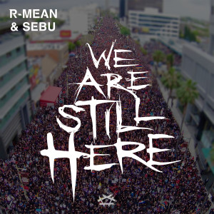 Album We Are Still Here from R-Mean