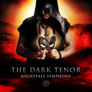 The Dark Tenor的專輯Nightfall Symphony