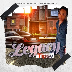 Album Legacy (Explicit) from Tipsy