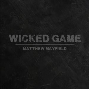 Album Wicked Game (feat. Emma Hewitt) from Matthew Mayfield