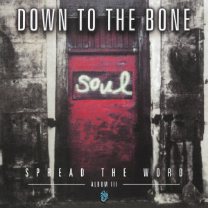 Album Spread the Word from Down To The Bone