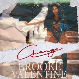 Album Change (Explicit) from Brooke Valentine