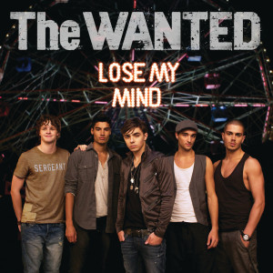 Lose My Mind 2010 The Wanted
