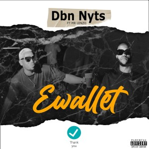 Album Ewallet (Explicit) from Dbn Nyts