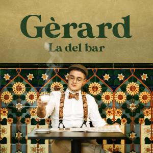 La del bar dari Gerard