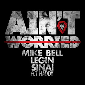 Album Ain't Worried (feat. T. Haddy) from Mike Bell