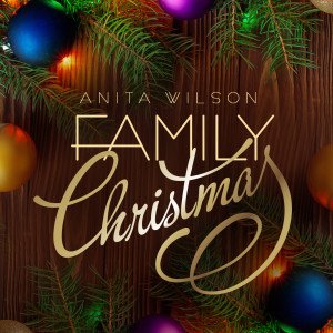 Album Family Christmas from Anita Wilson