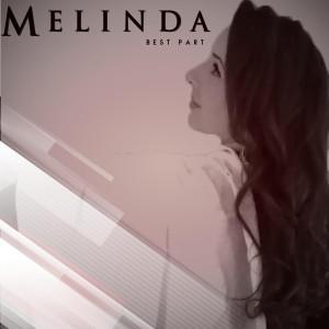 Best Part dari Melinda