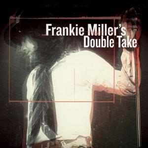 Album Frankie Miller's Double Take from Frankie Miller