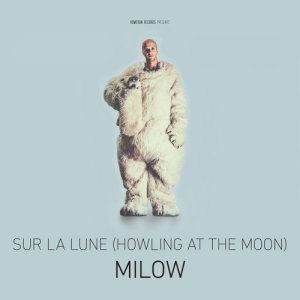 Album Sur la lune (Howling At The Moon) from Milow