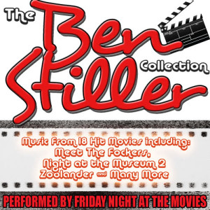 Friday Night At The Movies的專輯The Ben Stiller Collection: Music From 18 Hit Movies including Meet The Fockers, Night at the Museum 2 & Many More