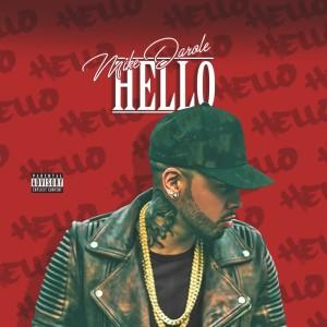Album HELLO (Explicit) from Mike Darole