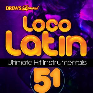 The Hit Crew的專輯Loco Latin Ultimate Hit Instrumentals, Vol. 51
