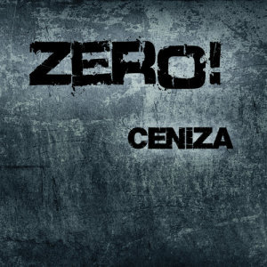 Album Ceniza from Zero!