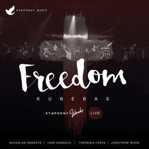 Freedom (Live) dari Symphony Worship
