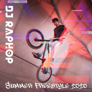 Album Summer Freestyle 2020 from DJ Raphop