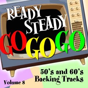 Album Ready Steady, Go Go Go - 50's and 60's Karaoke Backing Tracks, Vol. 8 from Ready Steady Go