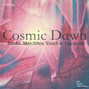 Banks的專輯Cosmic Dawn