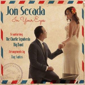 อัลบัม In Your Eyes (feat. The Charlie Sepulveda Big Band) ศิลปิน Jon Secada