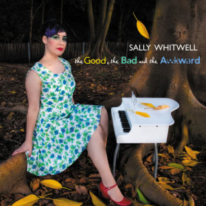 Album The Good, The Bad And The Awkward from Sally Whitwell