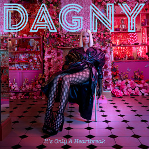 Album It's Only A Heartbreak from Dagny