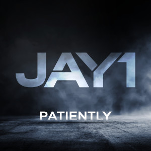 Album Patiently (Explicit) from JAY1