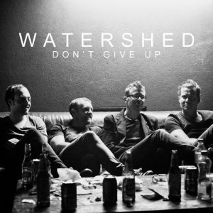 Album Don't Give Up from Watershed