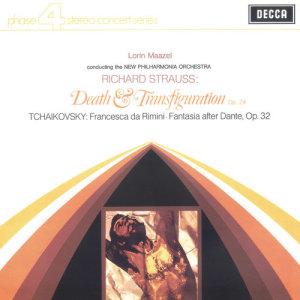 Richard Strauss: Death & Transfiguration; Tchaikovsky: Francesca da Rimini