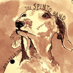 Did I Tell You 2006 The Spinto Band