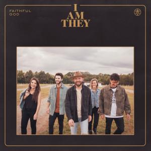 Album Faithful God from I Am They