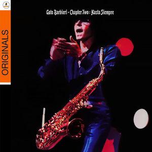 Chapter Two: Hasta Siempre 1974 GatoBarbieri