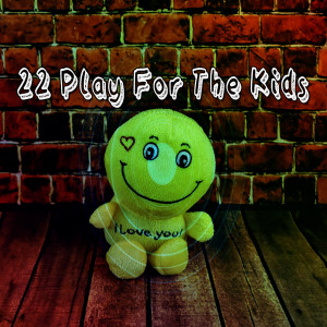 22 Play for the Kids dari Nursery Rhymes