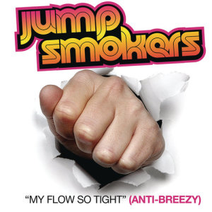 Jump Smokers的專輯My Flow So Tight