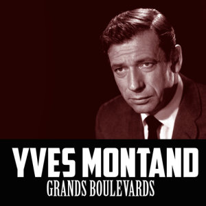 Yves Montand的專輯Grands Boulevards
