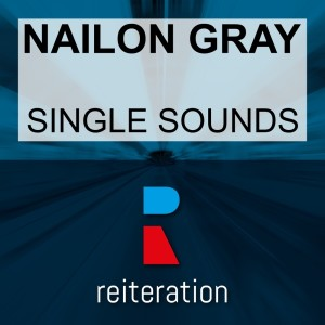 Album Single Sounds from Nailon Gray
