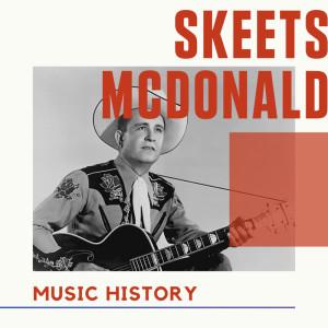 Album Skeets McDonald - Music History from Skeets McDonald