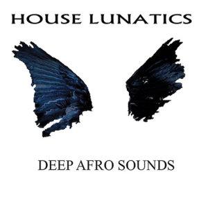 Album Deep Afro House from House Lunatics