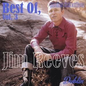 Album Oldies Selection: Best Of, Vol. 3 from Jim Reeves