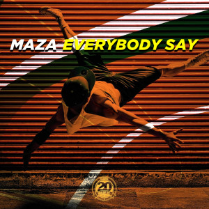 Album Everybody Say from Maza